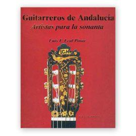 Luis Leal Guitarreros de Andalucia