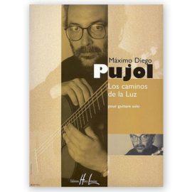 Máximo Diego Pujol Los Caminos de la Luz