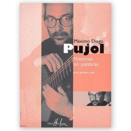 Máximo Diego Pujol Historias sin palabras