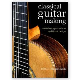 John Bogdanovich Classical Guitar Making
