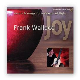 Frank Wallace Carols and Songs for a Season of Light