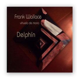 Frank Wallace Delphín Vihuela de Mano