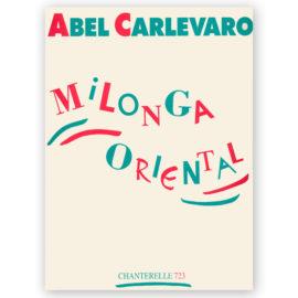 Abel Carlevaro Milonga Oriental