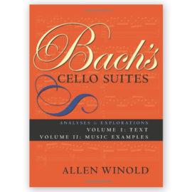 Allen Winold Bach's Cello Suites