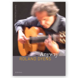 Roland Dyens Anyway