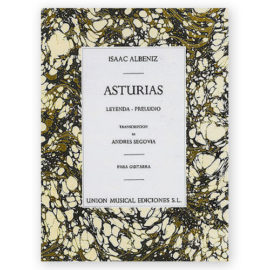 Isaac Albéniz Asturias Andrés Segovia