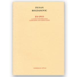 Dusan Bogdanovic Ex Ovo
