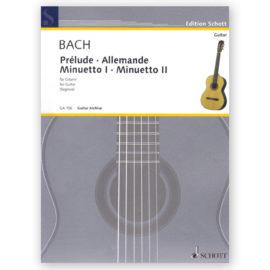 Johann Sebastian Bach Prélude Allemande Minuetto I II Andrés Segovia