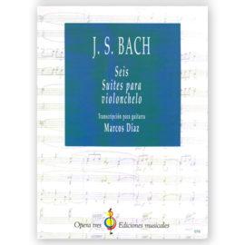 Johann Sebastian Bach 6 Violonchelo Suites Marcos Díaz