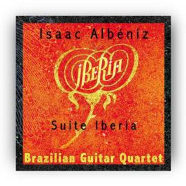 Brazilian Guitar Quartet Isaac Albeniz Suite Iberia