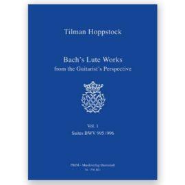 Tilman Hoppstock Bach's Lute Works 1