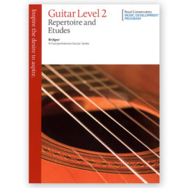 The Royal Conservatory Bridges Guitar Repertoire Etudes 2