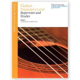 Royal Conservatory Guitar Repertoire Etudes Preparatory Level