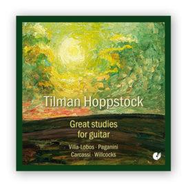 Tilman Hoppstock Great Studies for Guitar