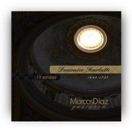 Marcos Díaz 13 Scarlatti Sonatas