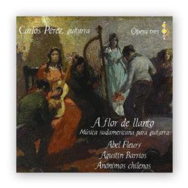 Carlos Pérez A flor de llanto