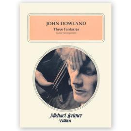 John Dowland Three Fantasies Michael Lorimer