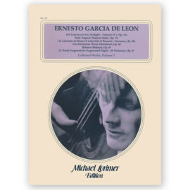 Ernesto García de León Collected Works Volume 7 Michael Lorimer