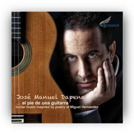 José Manuel Dapena Al Pie de una Guitarra