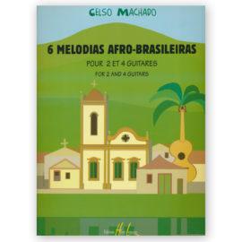 Celso Machado 6 Melodías Afro-Brasileiras