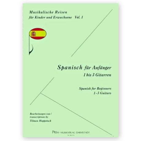 Tilman Hoppstock Musical Journeys Spanish Vol 1