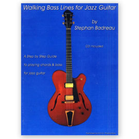 Stephan Badreau Walking Bass Lines Jazz Guitar