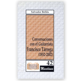 Salvador Bellés Conversaciones Francisco Tárrega