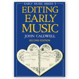 John Caldwell Editing Early Music