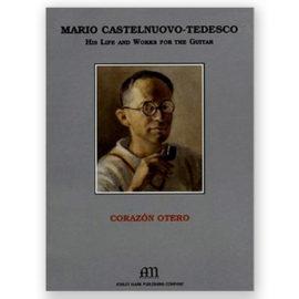 Mario Castelnuovo-Tedesco Corazón Otero