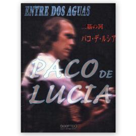 Paco de Lucía Entre dos aguas