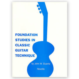 John Duarte Foundation Studies Classic Guitar Technique