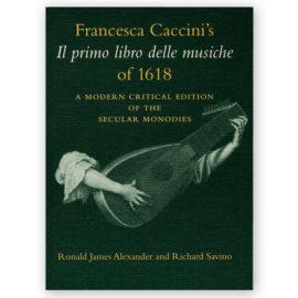 Francesca Caccini's Il Primo Libro delle Musiche