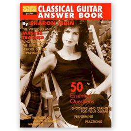 Sharon Isbin Classical Guitar Answer Book
