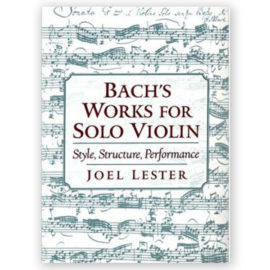 Joel Lester Bach's Works for solo Violin