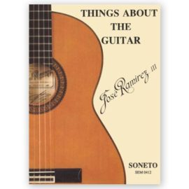José Ramirez Things About Guitar