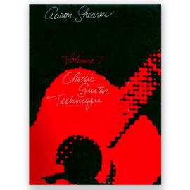 Aaron Shearer Classic Guitar Technique Volume 1