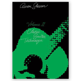 Aaron Shearer Classic Guitar Technique 2