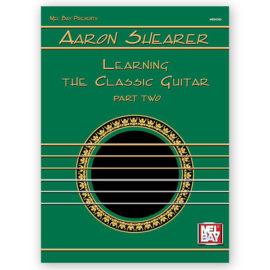 Aaron Shearer Learning Classic Guitar 2
