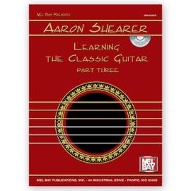 Aaron Shearer Learning Classic Guitar 3