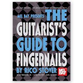 Rico Stover Guitarist's Guide Fingernails