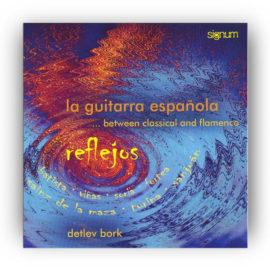 Detlev Bork Reflejos La Guitarra Española
