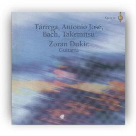 Zoran Dukic Tárrega Bach Takemitsu