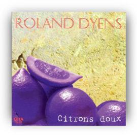 Roland Dyens Citrons Doux