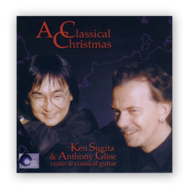 Anthony Glise Ken Sugita A Classical Christmas