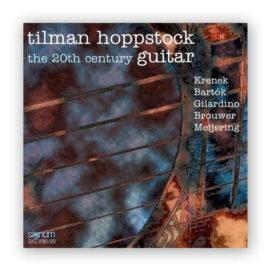 Tilman Hoppstock The 20th Century Guitar
