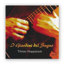 Tilman Hoppstock I Giardini del Sogno