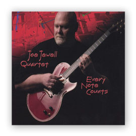 Joe Jewell Quartet Every Note Counts