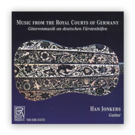 Han Jonkers Music from The Royal Courts of Germany