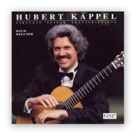 Hubert Käppel Virtuoso Guitar Transcriptions