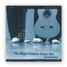 Ken Meyer Steven Thachuk Guitar Duo Evocación